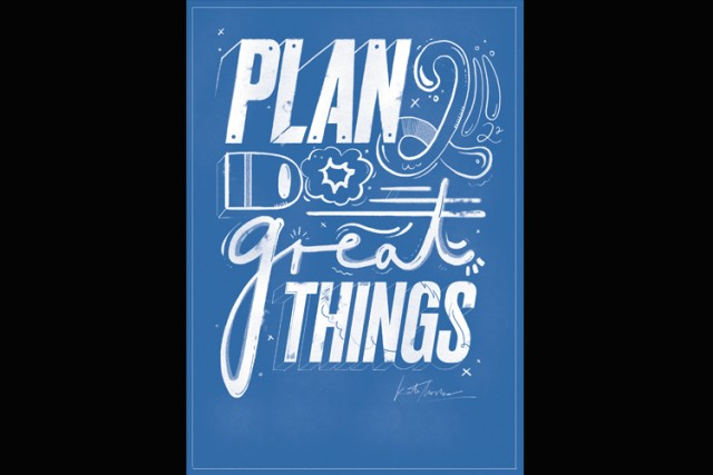 Plan To Do Great Things poster